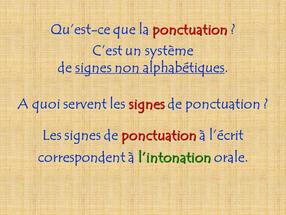 Qu'est-ce que la ponctuation C'est un système