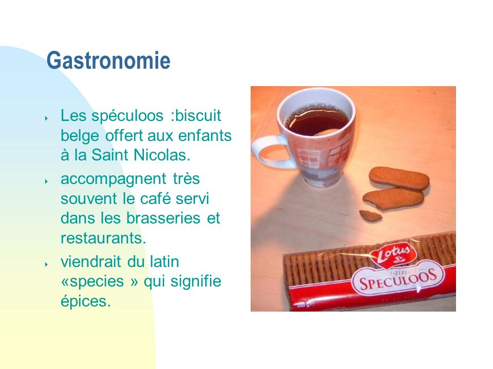 04/01/07 Gastronomie. Les spéculoos :biscuit belge offert aux enfants à la Saint Nicolas.