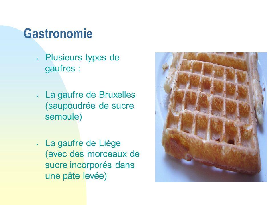 Gastronomie Plusieurs types de gaufres :