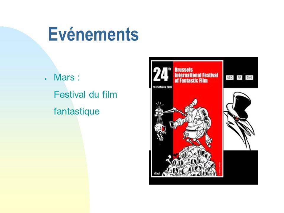 04/01/07 Evénements Mars : Festival du film fantastique