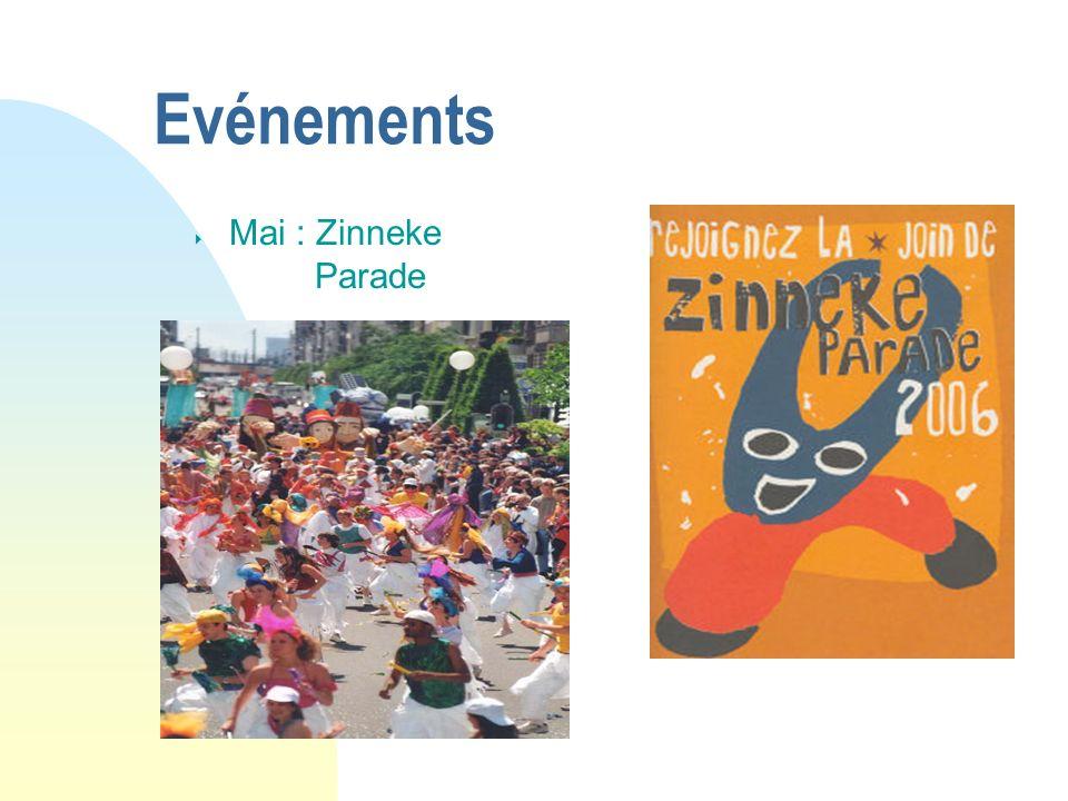 04/01/07 Evénements Mai : Zinneke Parade