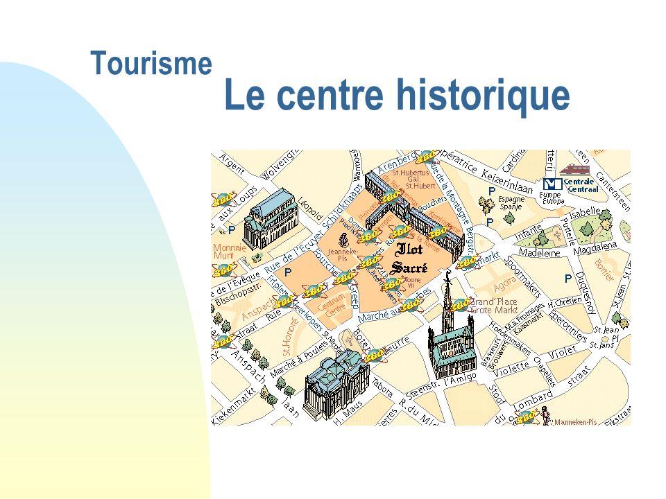 Tourisme Le centre historique