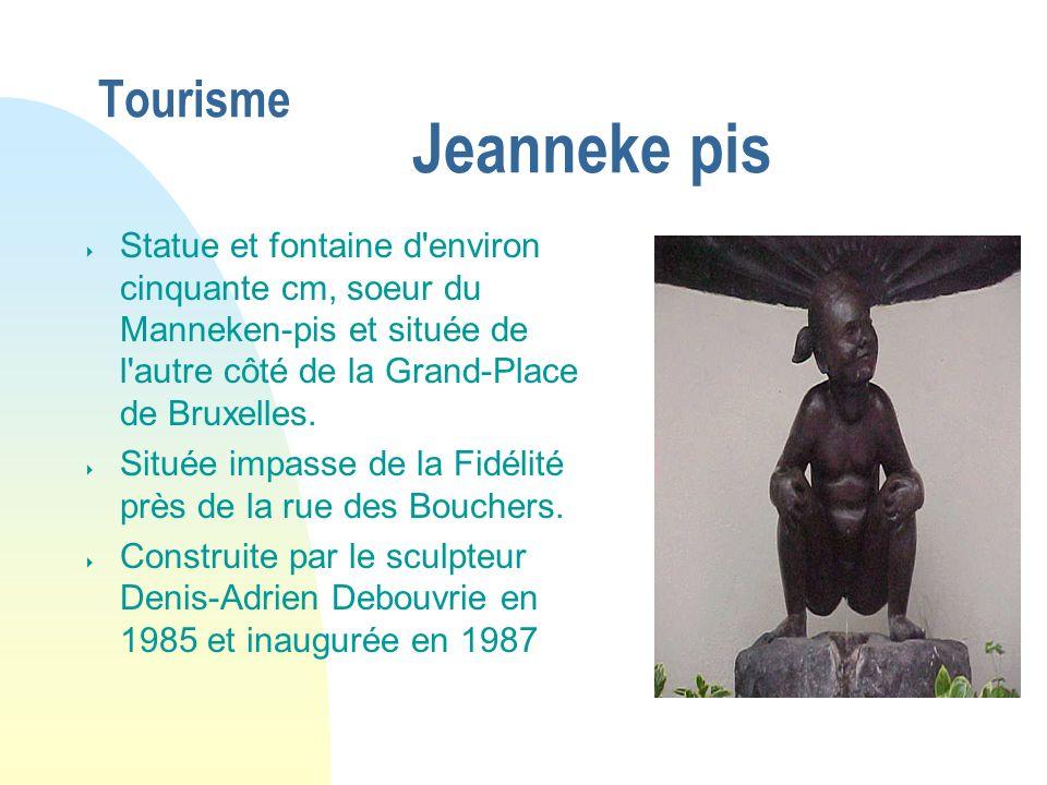 04/01/07 Tourisme Jeanneke pis.