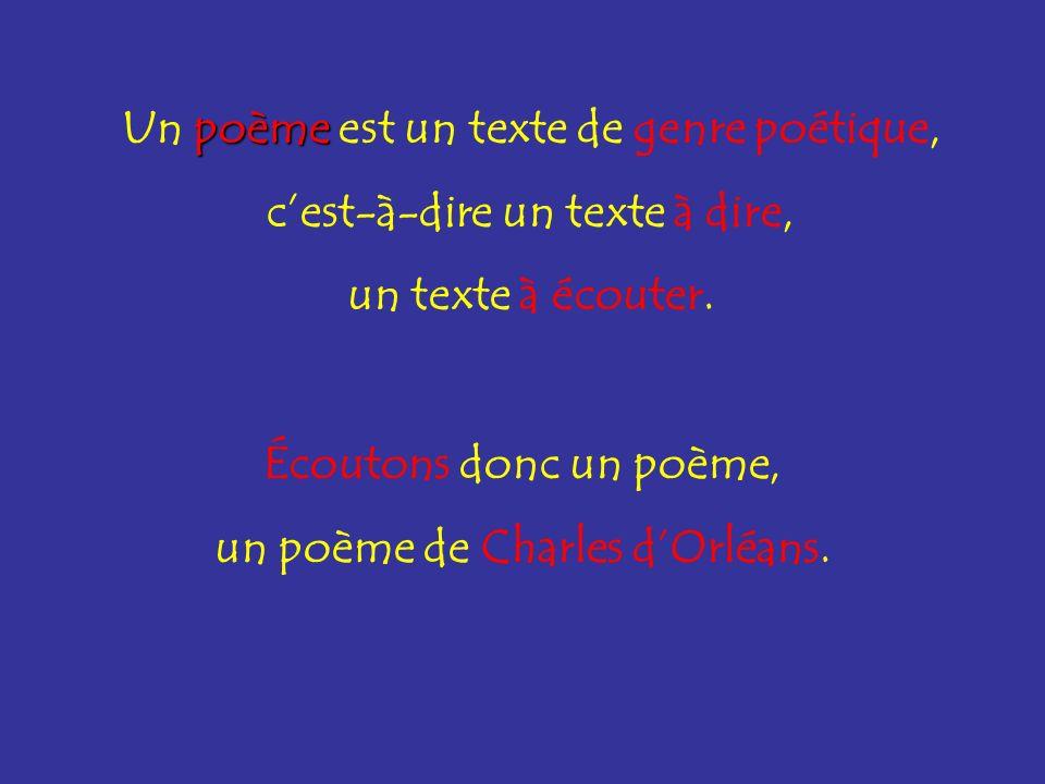 Un poème est un texte de genre poétique, c'est-à-dire un texte à dire,