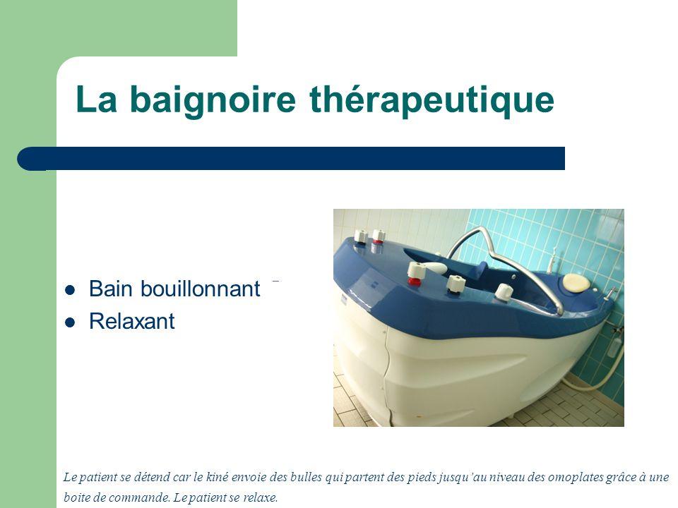 La baignoire thérapeutique