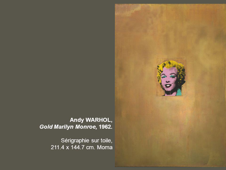 Andy WARHOL, Gold Marilyn Monroe, 1962. Sérigraphie sur toile, 211.4 x 144.7 cm. Moma
