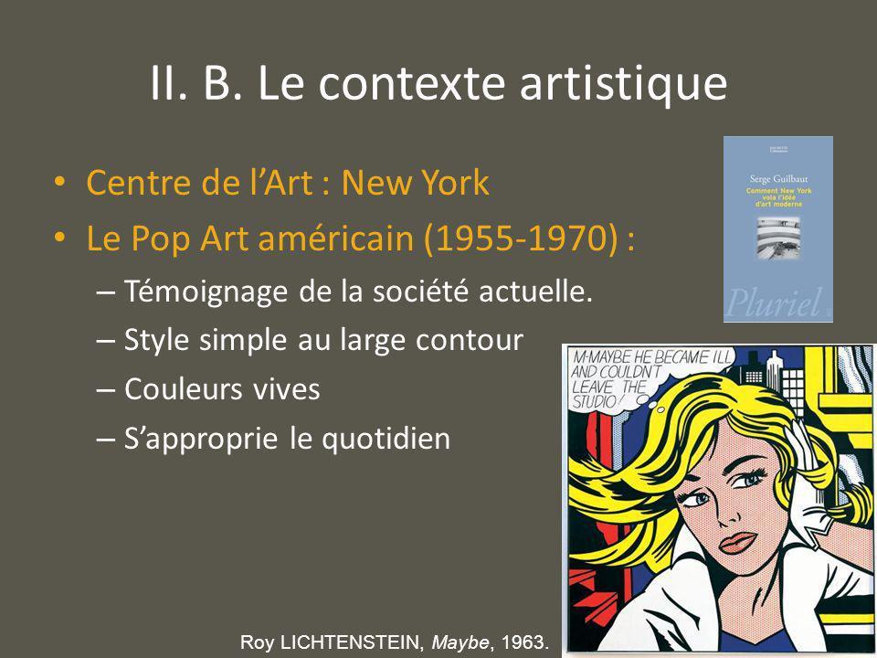II. B. Le contexte artistique