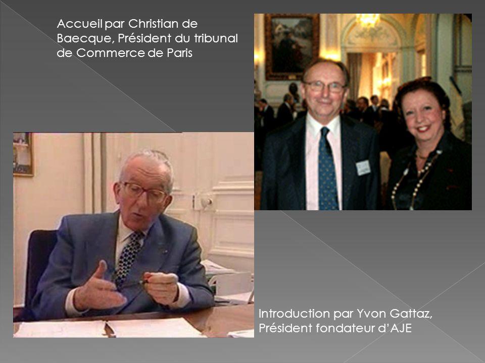 Accueil par Christian de Baecque, Président du tribunal de Commerce de Paris