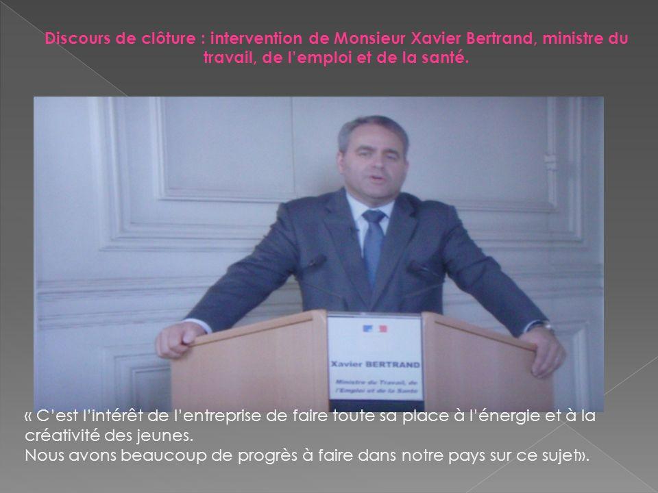 Discours de clôture : intervention de Monsieur Xavier Bertrand, ministre du travail, de l'emploi et de la santé.
