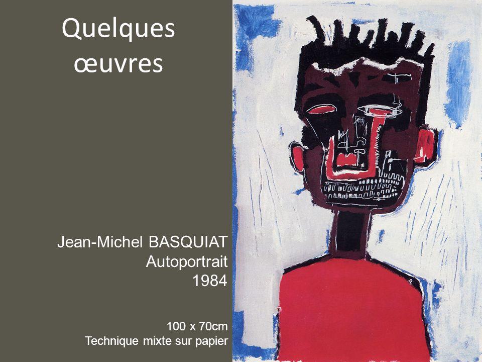 Quelques œuvres Jean-Michel BASQUIAT Autoportrait 1984 100 x 70cm