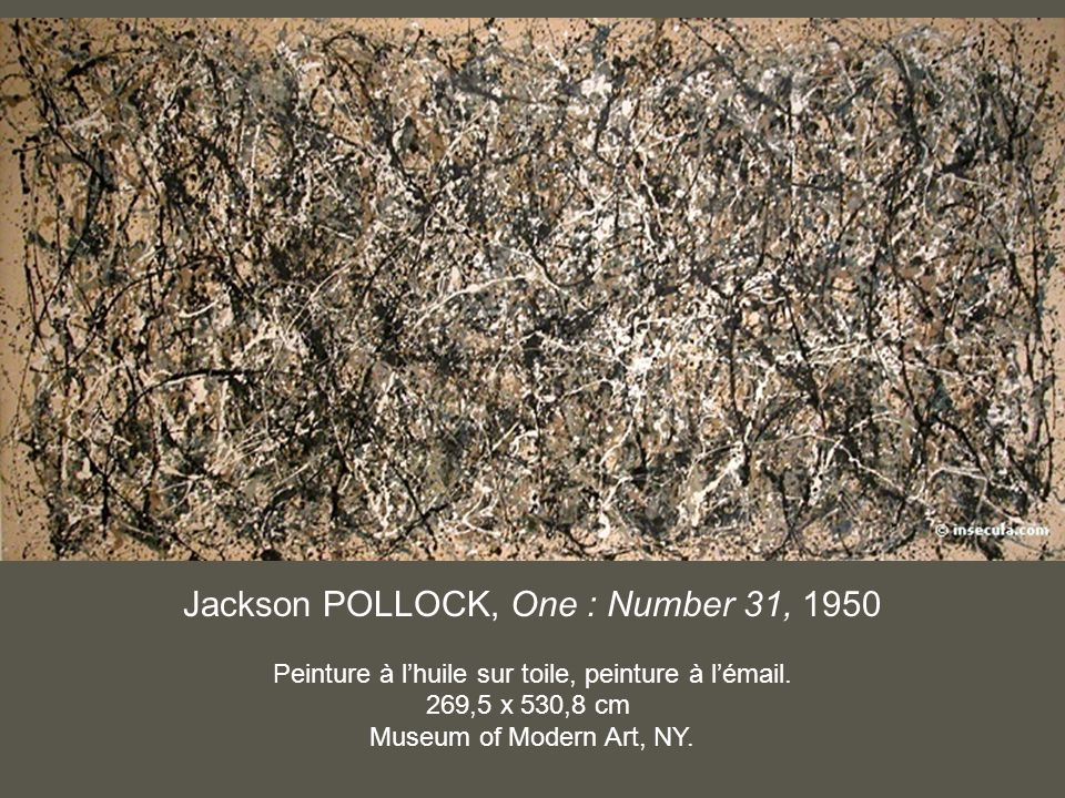 Jackson POLLOCK, One : Number 31, 1950