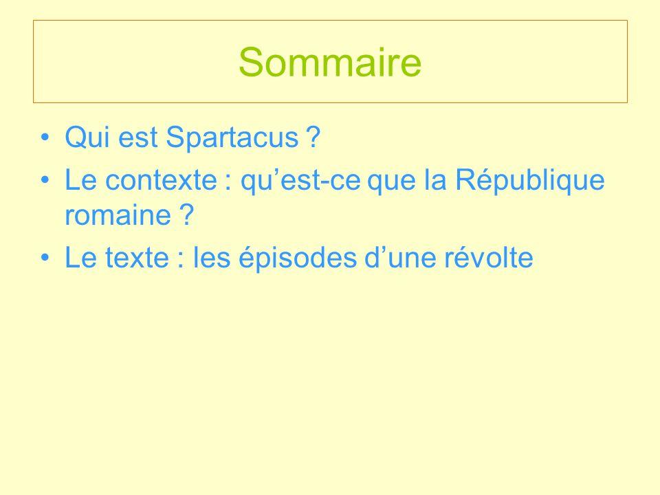 Sommaire Qui est Spartacus