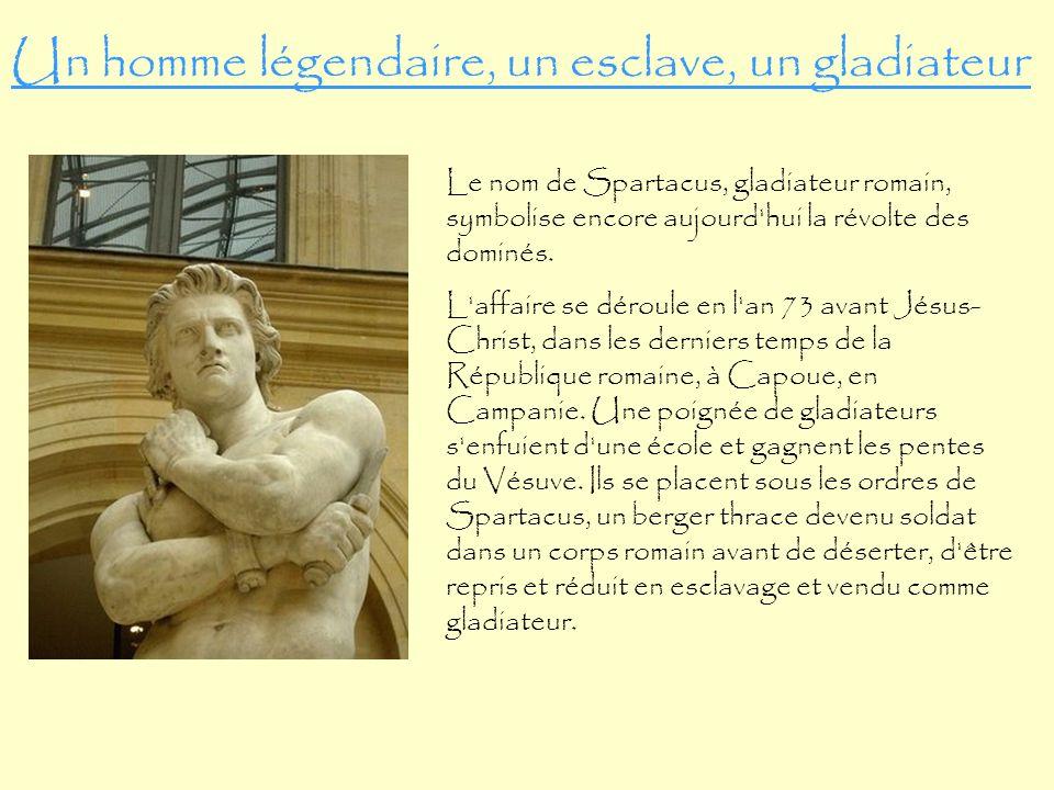 Un homme légendaire, un esclave, un gladiateur