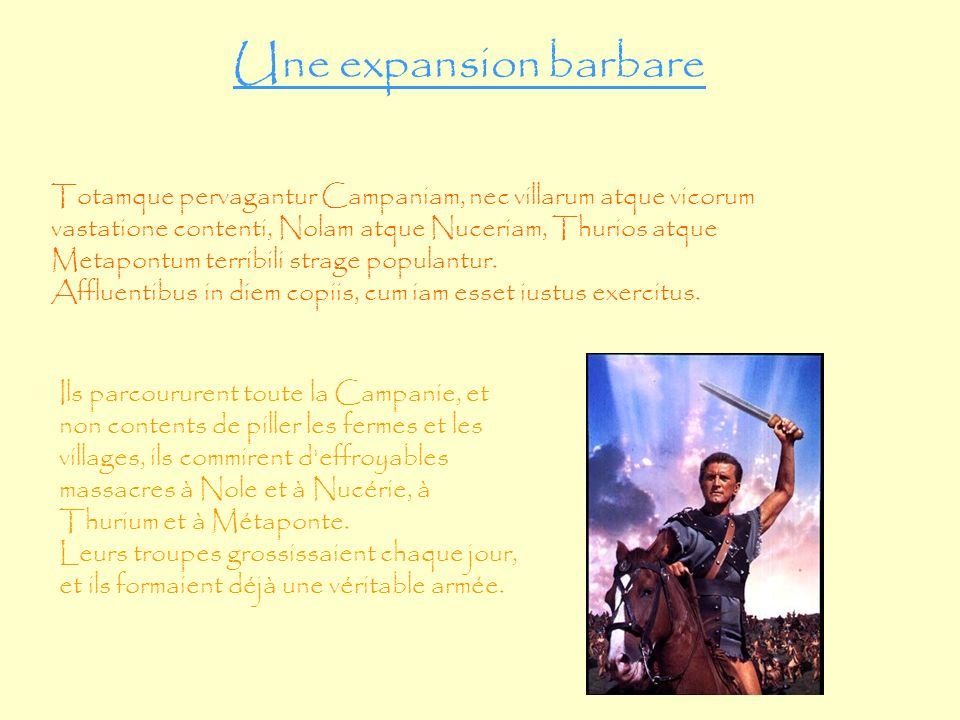 Une expansion barbare