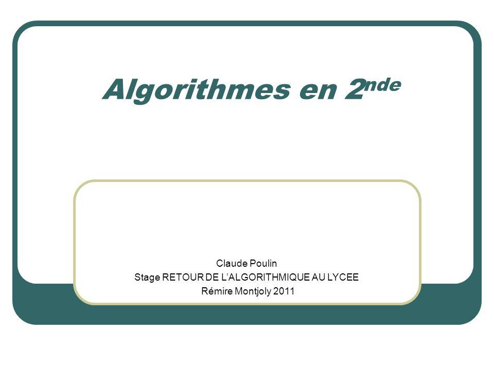 Stage RETOUR DE L'ALGORITHMIQUE AU LYCEE