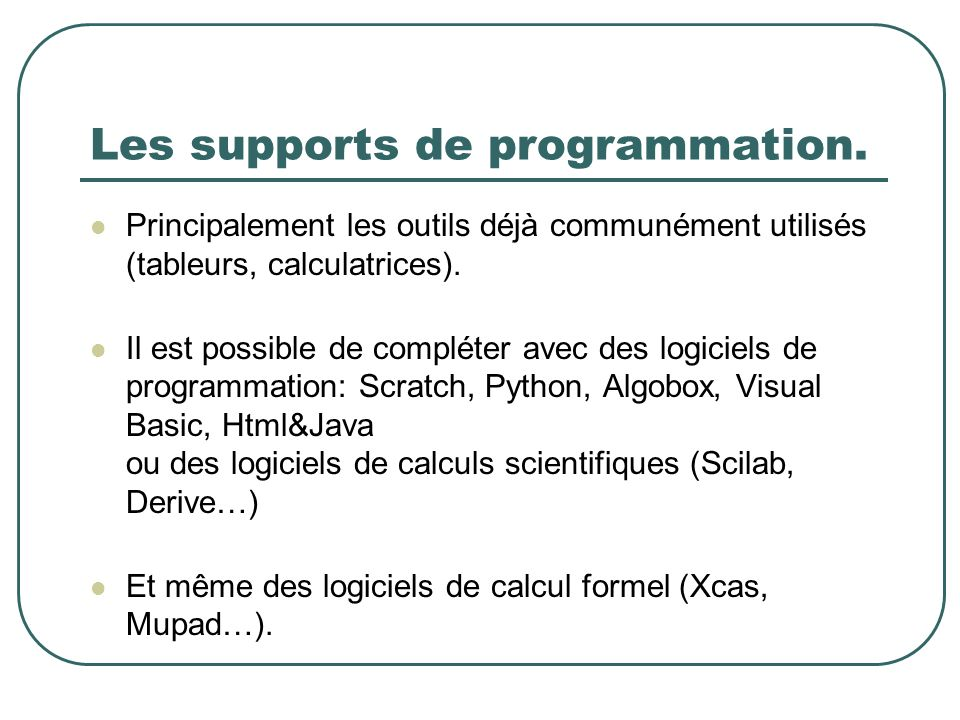 Les supports de programmation.