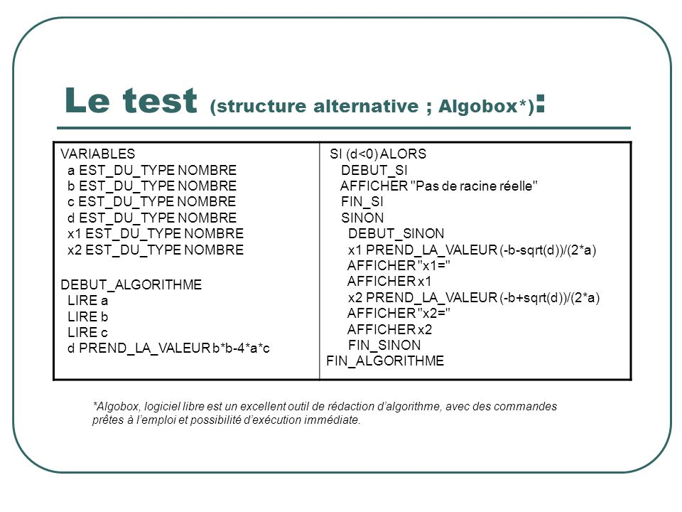Le test (structure alternative ; Algobox*):
