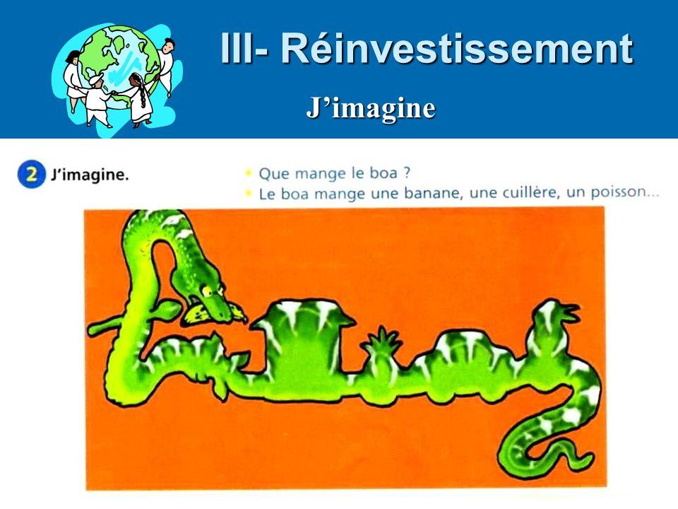 III- Réinvestissement