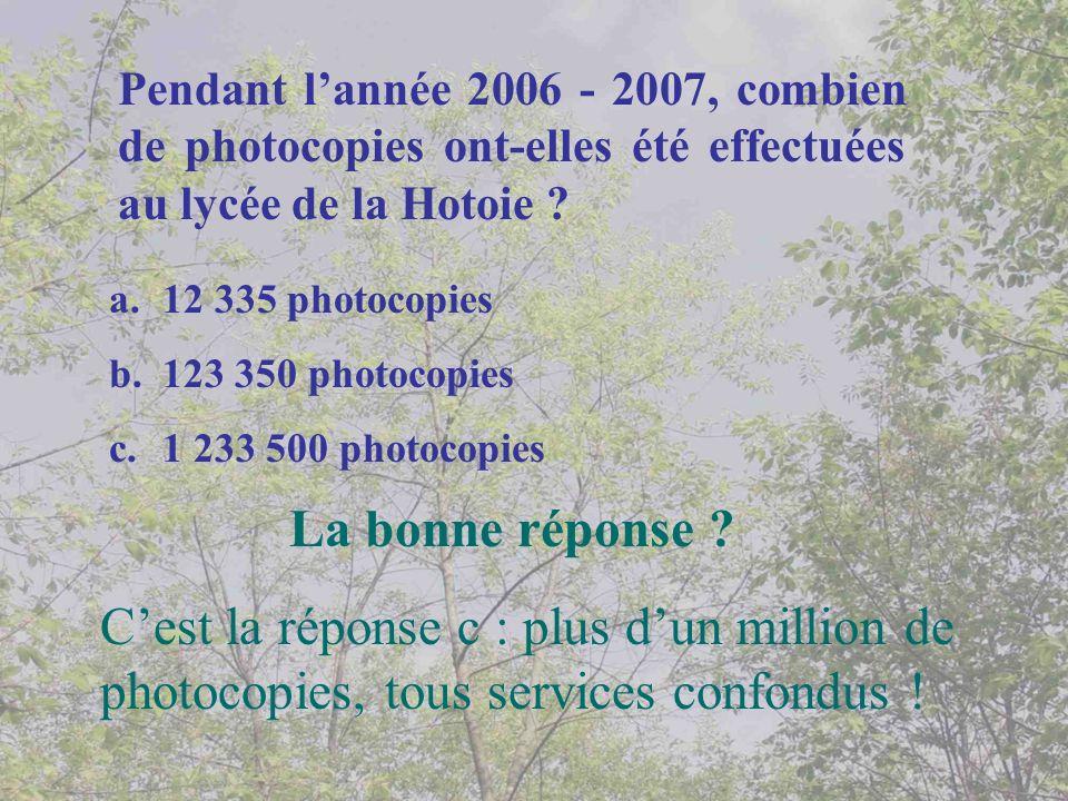 Pendant l'année 2006 - 2007, combien de photocopies ont-elles été effectuées au lycée de la Hotoie