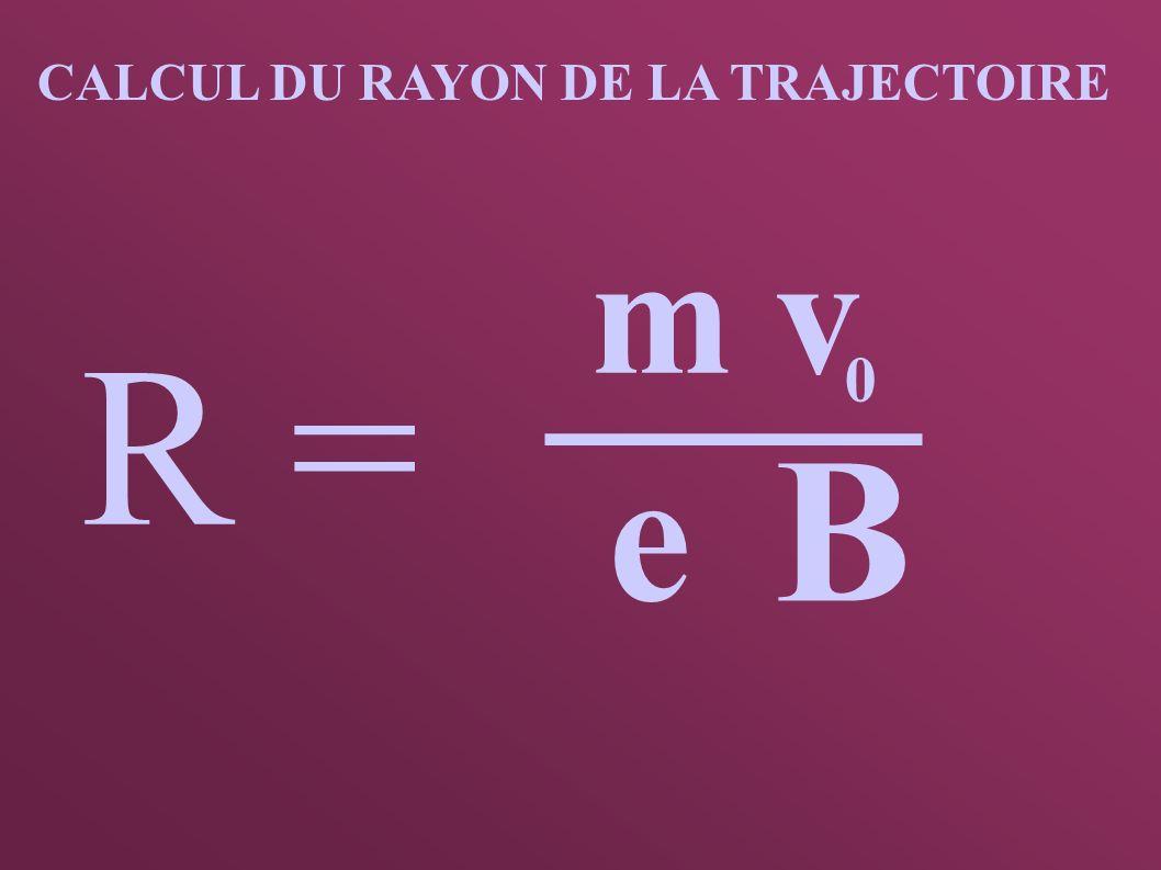 CALCUL DU RAYON DE LA TRAJECTOIRE