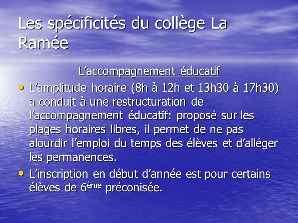 Les spécificités du collège La Ramée