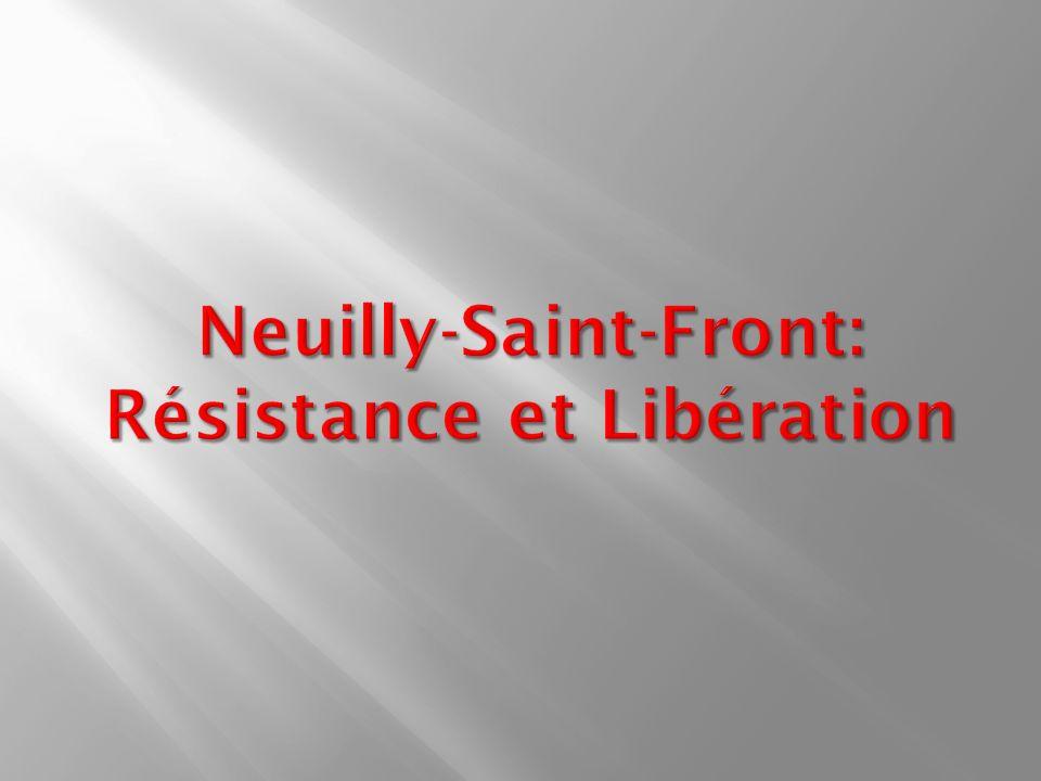 Neuilly-Saint-Front: Résistance et Libération