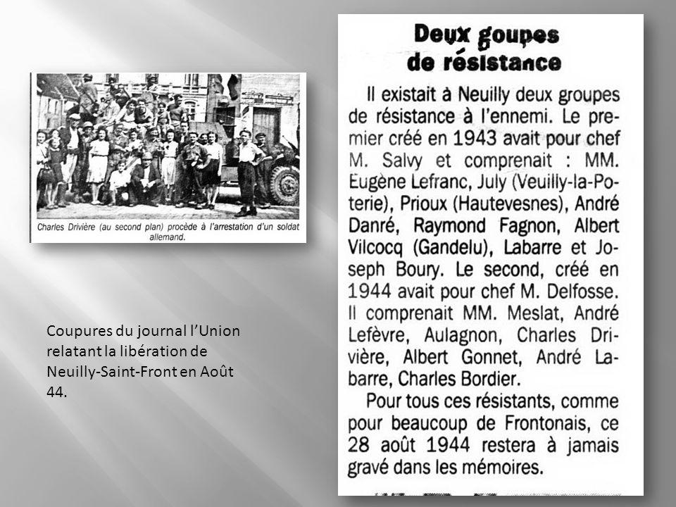 Coupures du journal l'Union relatant la libération de Neuilly-Saint-Front en Août 44.