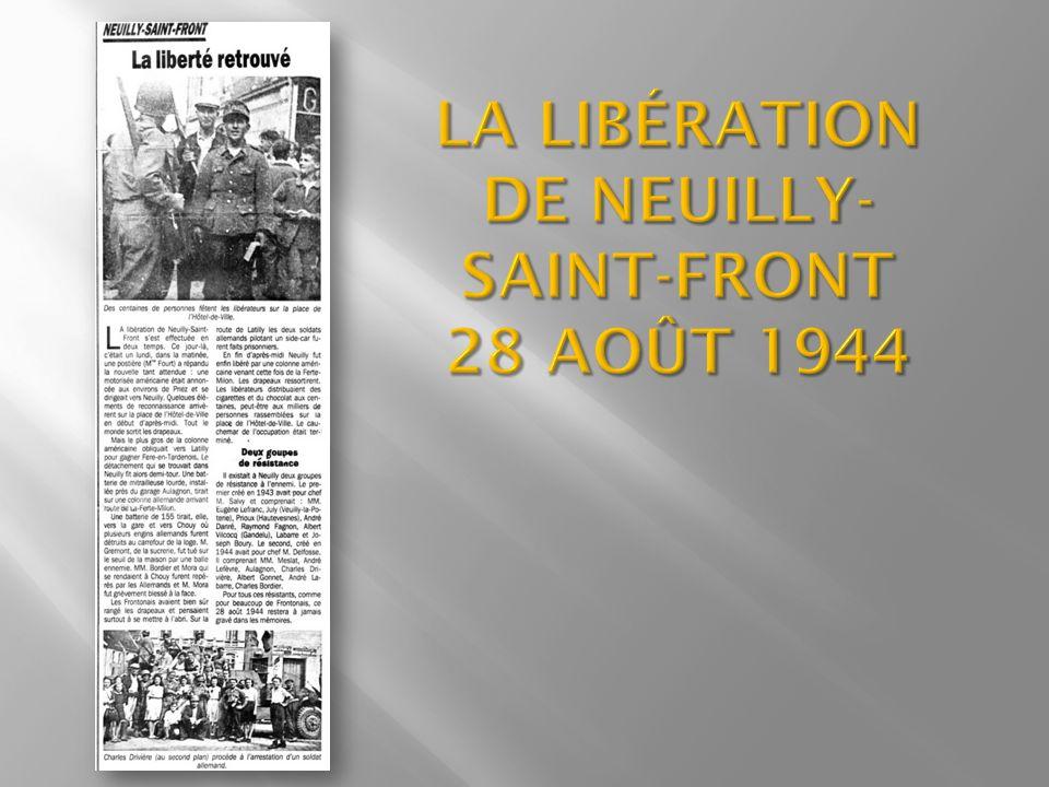 La Libération de Neuilly-Saint-Front 28 Août 1944