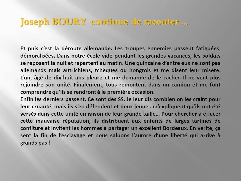 Joseph BOURY continue de raconter ...