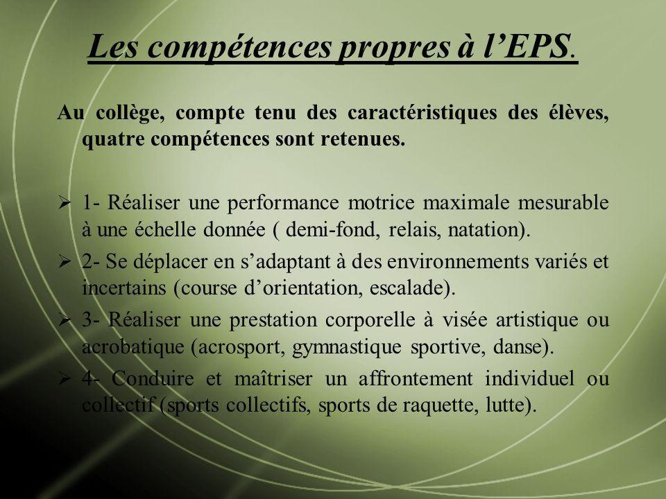Les compétences propres à l'EPS.