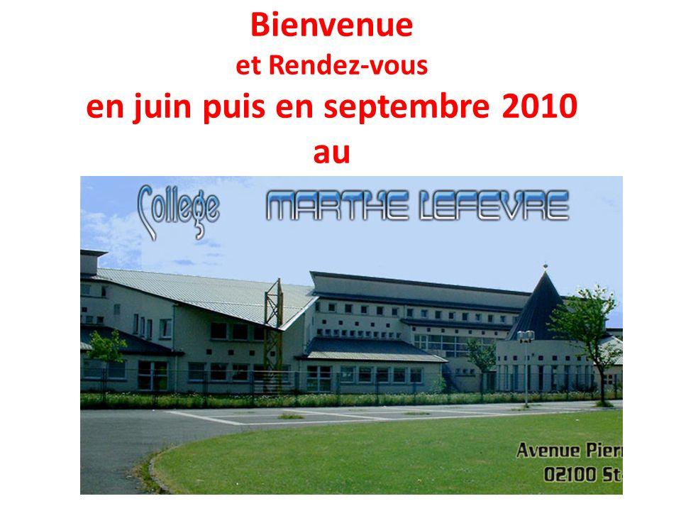 Bienvenue et Rendez-vous en juin puis en septembre 2010 au
