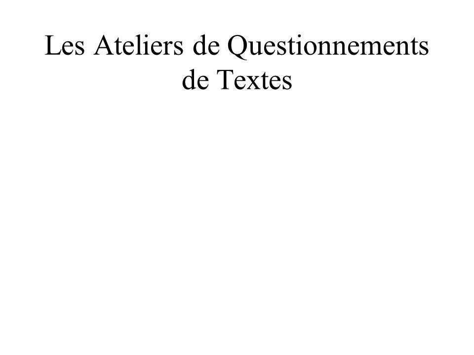 Les Ateliers de Questionnements de Textes