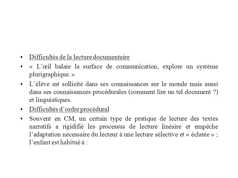 Difficultés de la lecture documentaire