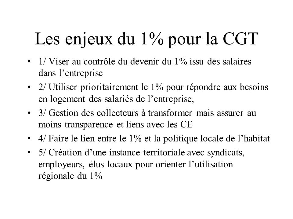Les enjeux du 1% pour la CGT