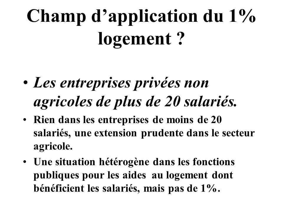 Champ d'application du 1% logement