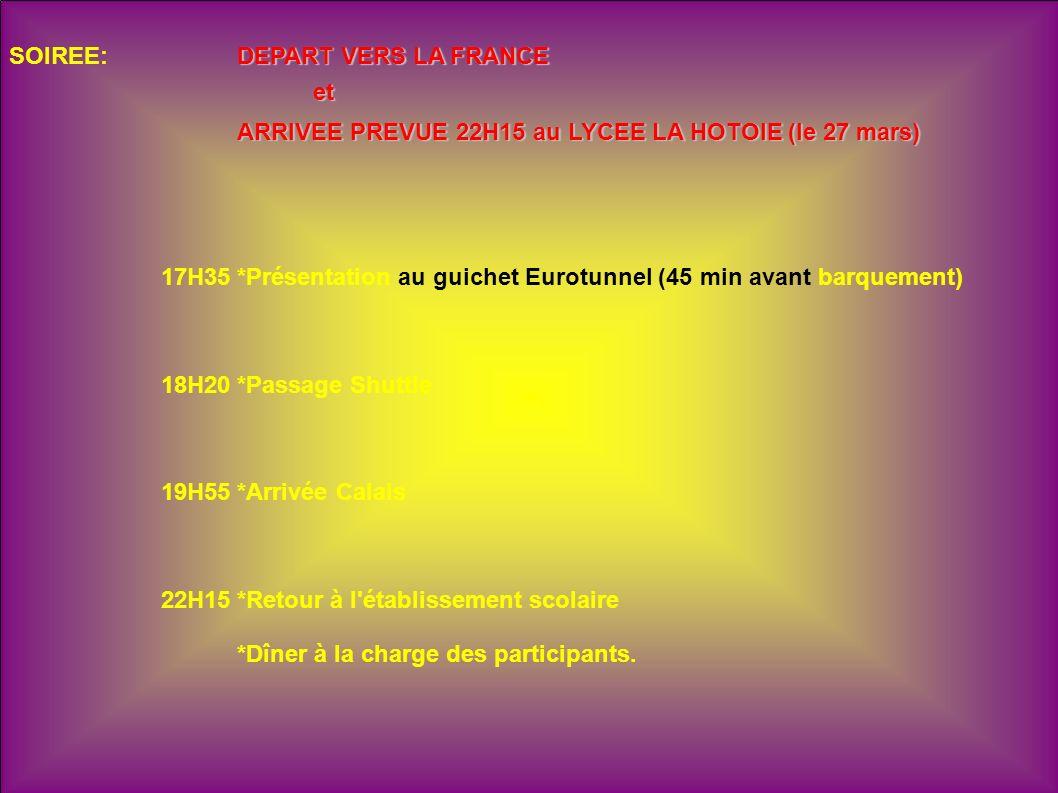 SOIREE: DEPART VERS LA FRANCE