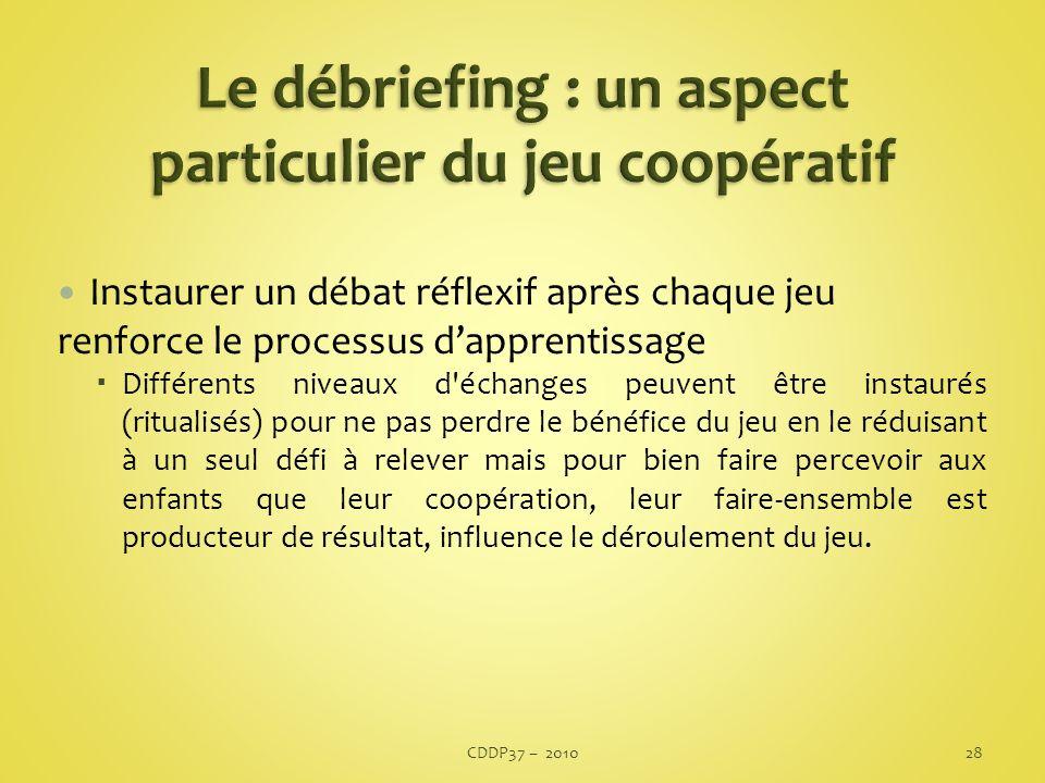 Le débriefing : un aspect particulier du jeu coopératif
