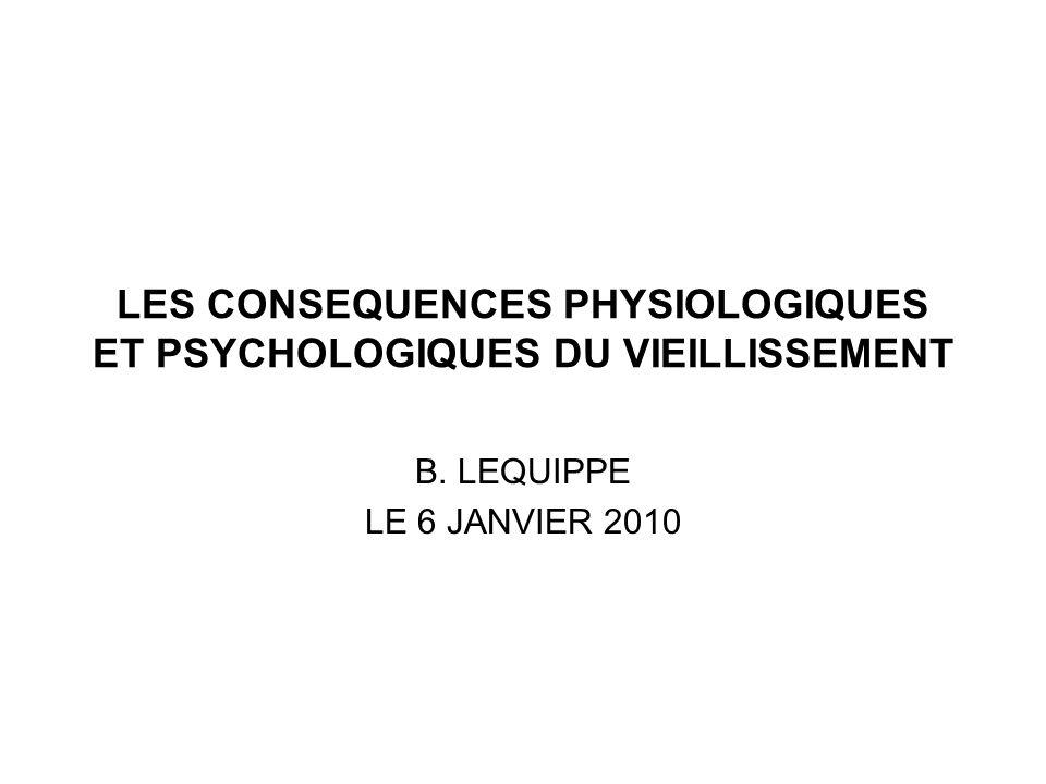LES CONSEQUENCES PHYSIOLOGIQUES ET PSYCHOLOGIQUES DU VIEILLISSEMENT