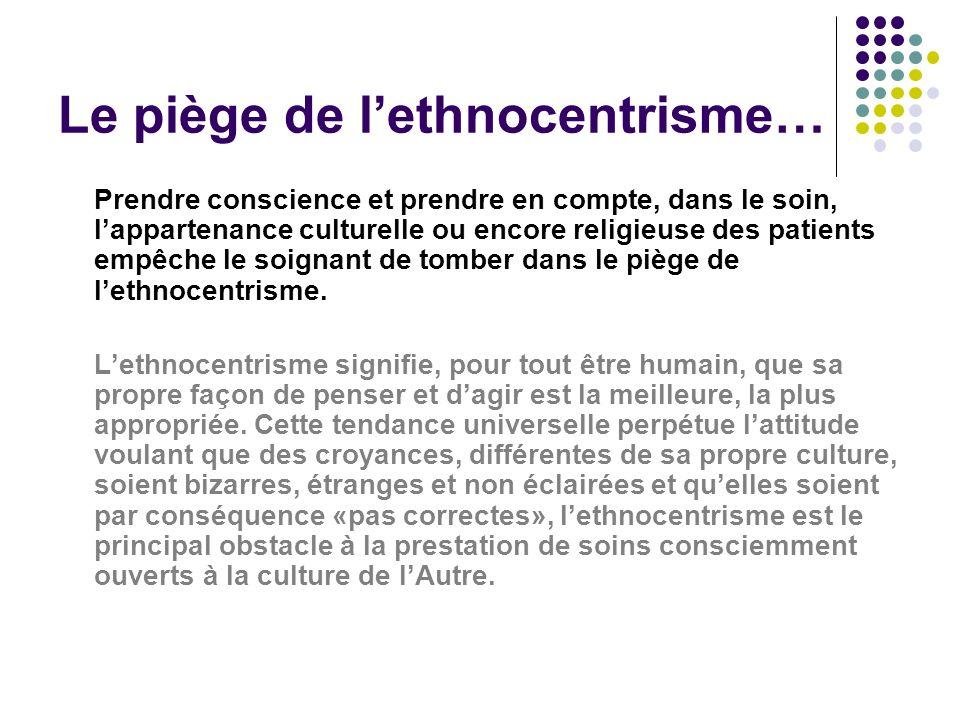 Le piège de l'ethnocentrisme…