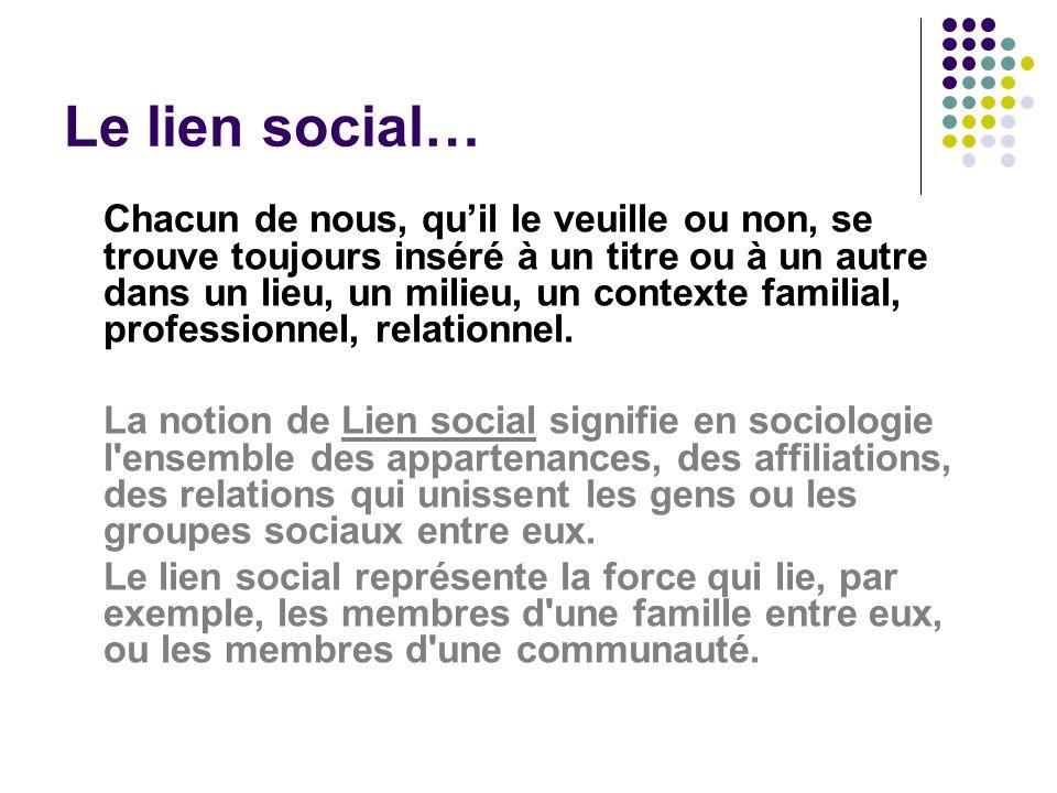 Le lien social…