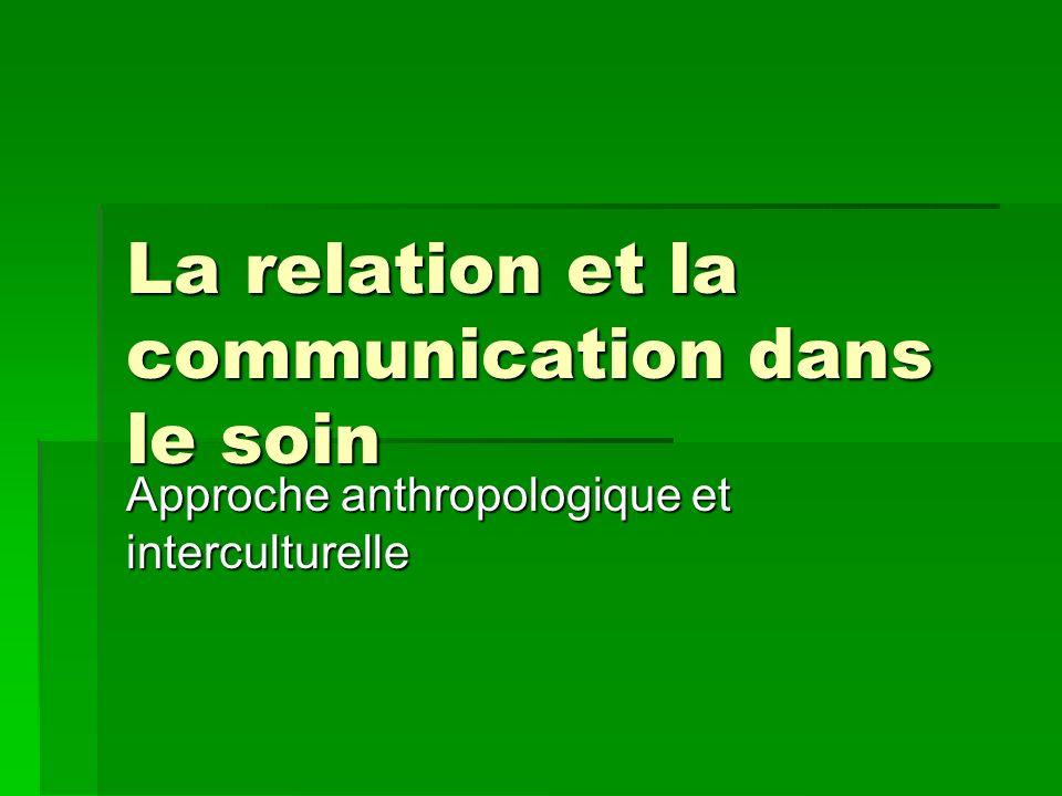 La relation et la communication dans le soin