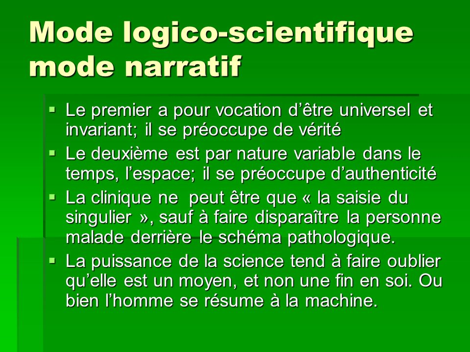 Mode logico-scientifique mode narratif