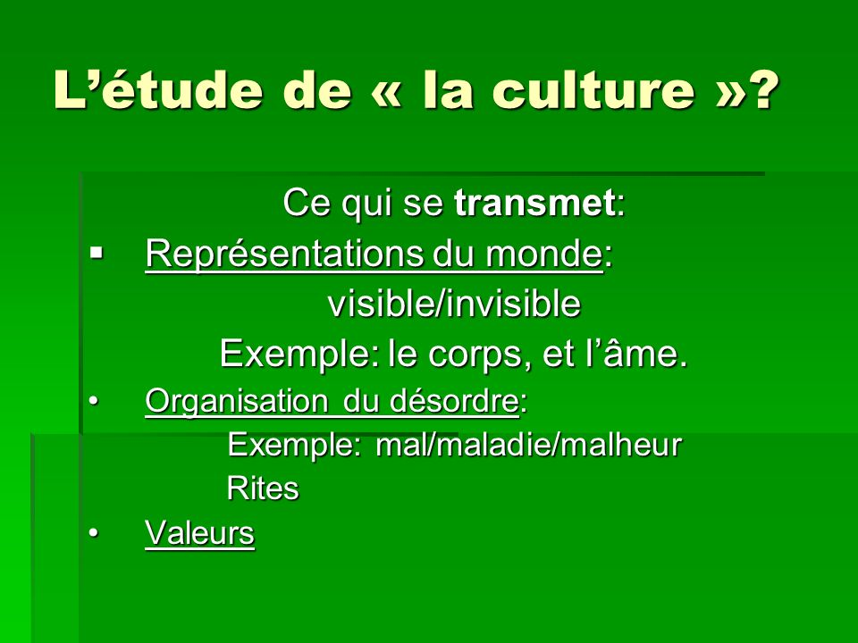 L'étude de « la culture »