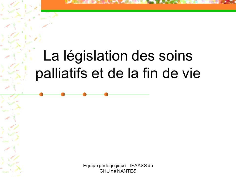 La législation des soins palliatifs et de la fin de vie