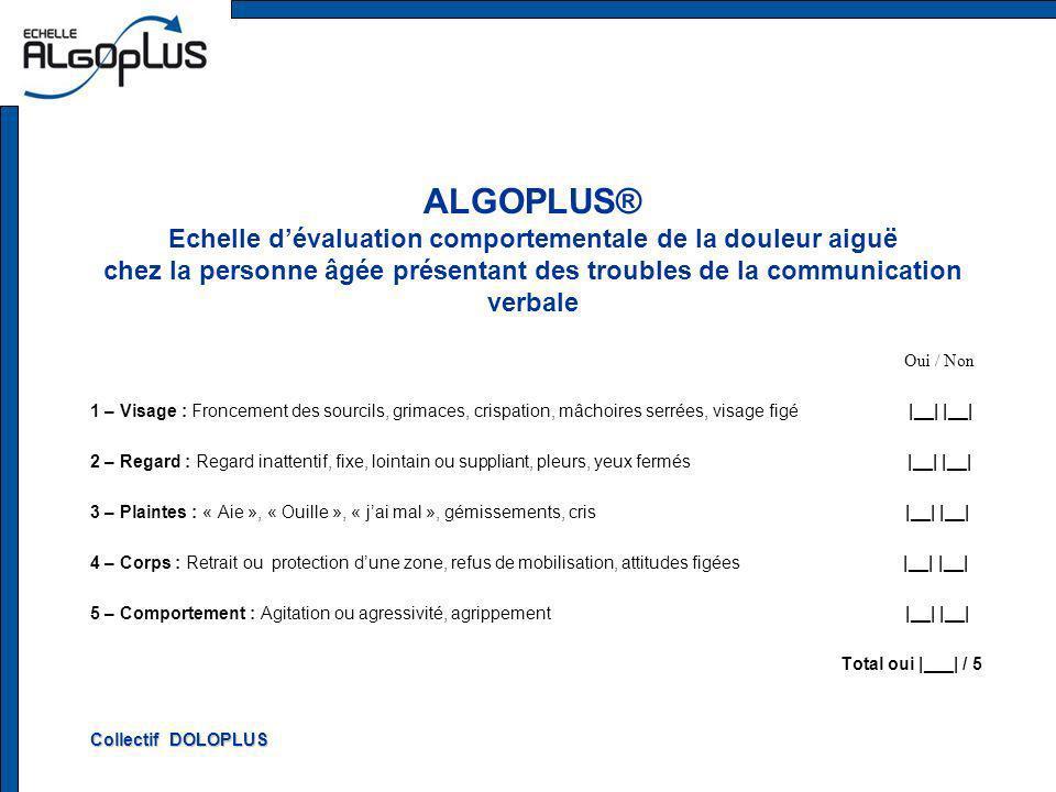 ALGOPLUS® Echelle d'évaluation comportementale de la douleur aiguë chez la personne âgée présentant des troubles de la communication verbale