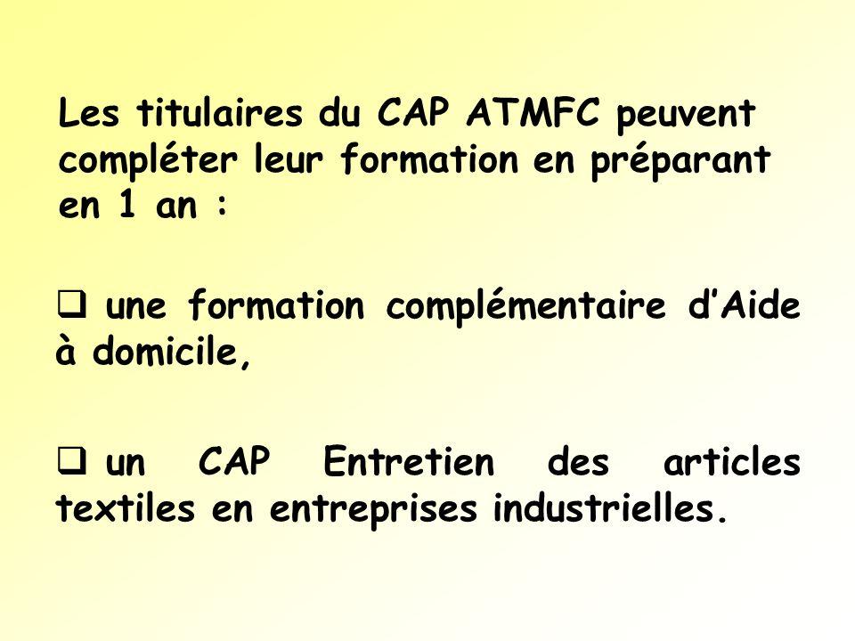 Les titulaires du CAP ATMFC peuvent compléter leur formation en préparant en 1 an :