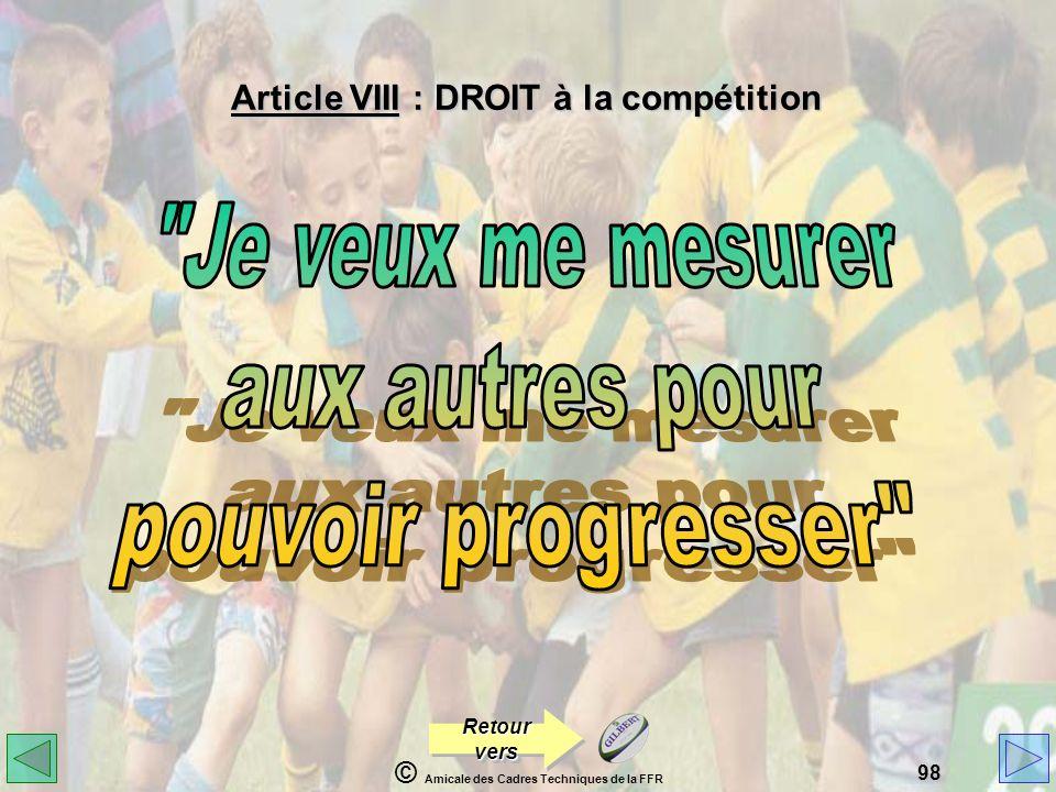 Article VIII : DROIT à la compétition
