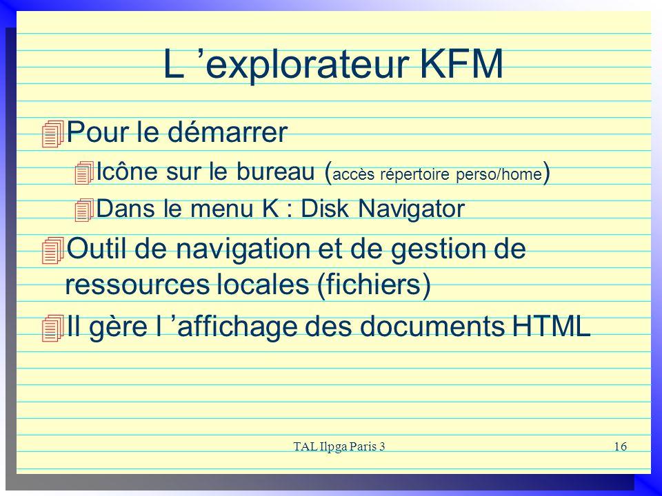 L 'explorateur KFM Pour le démarrer