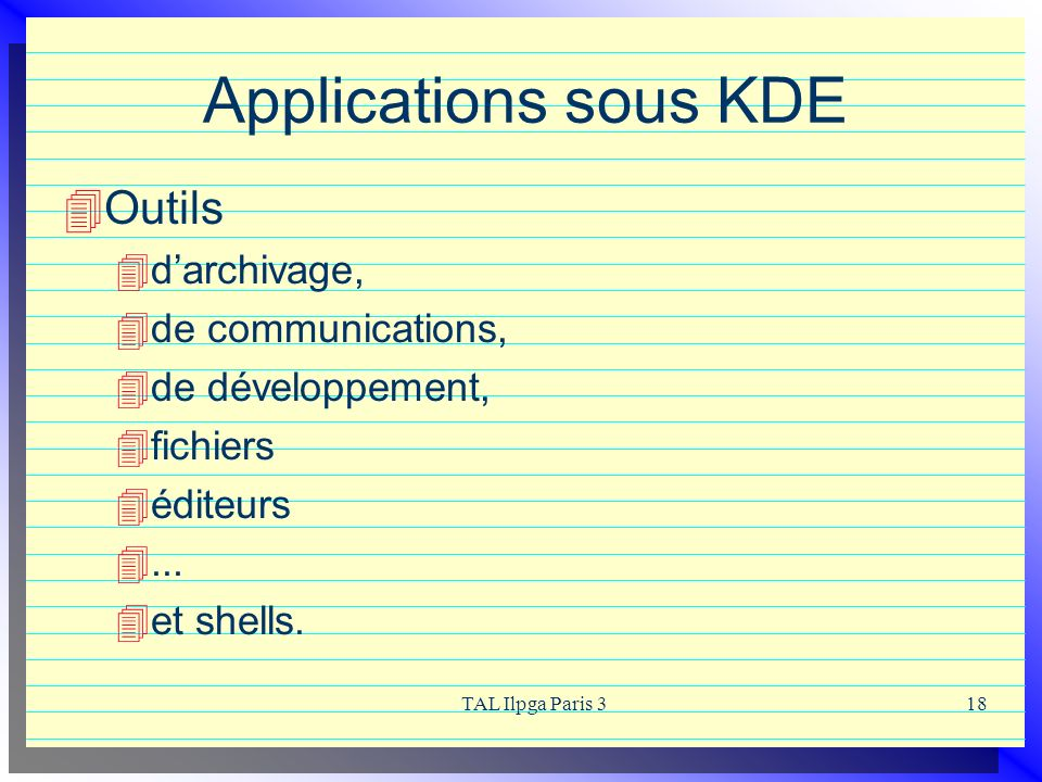 Applications sous KDE Outils d'archivage, de communications,