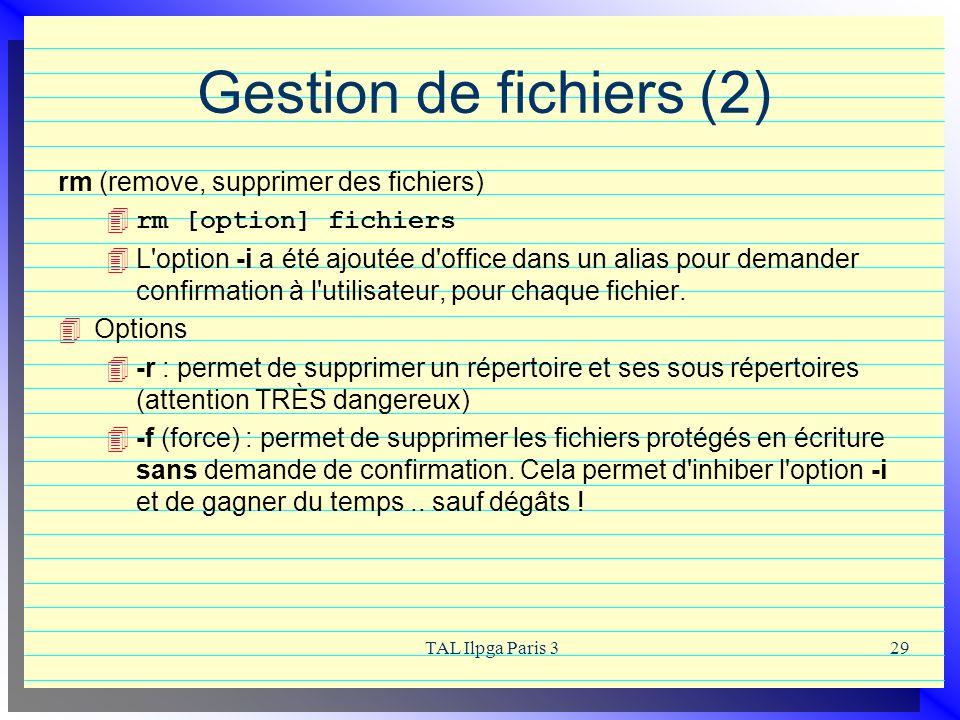 Gestion de fichiers (2) rm (remove, supprimer des fichiers)